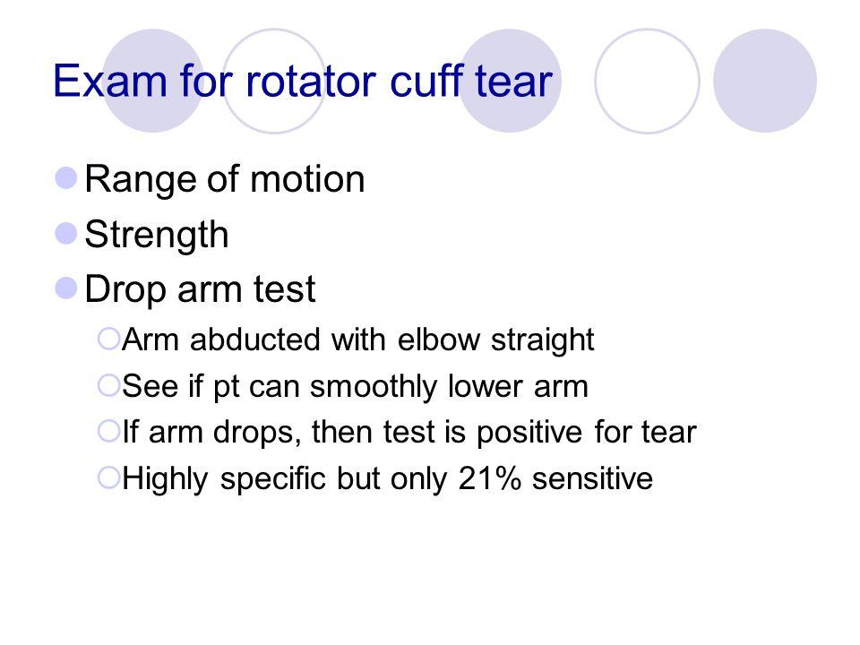 Exam for rotator cuff tear