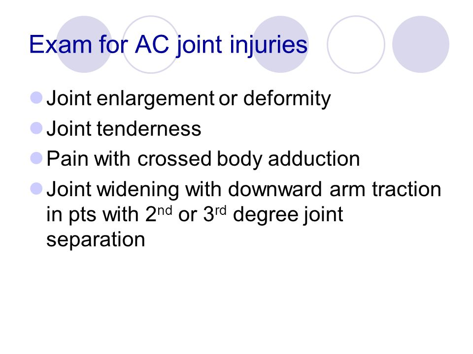 Exam for AC joint injuries