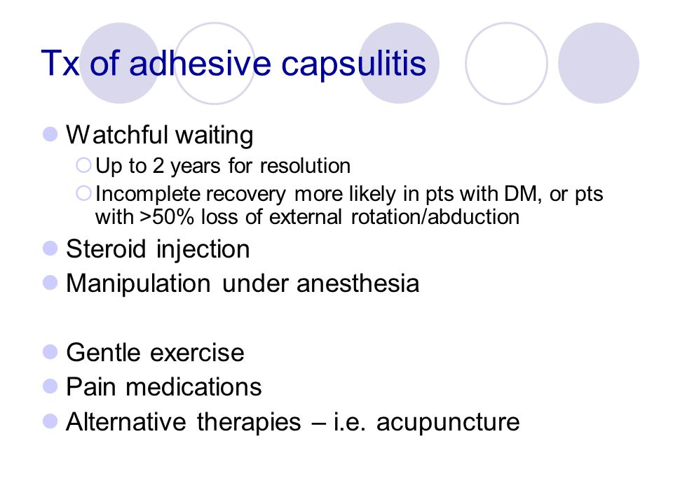 Tx of adhesive capsulitis