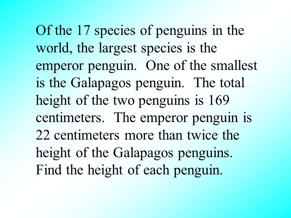 Of the 17 species of penguins in the world, the largest species is the emperor penguin.