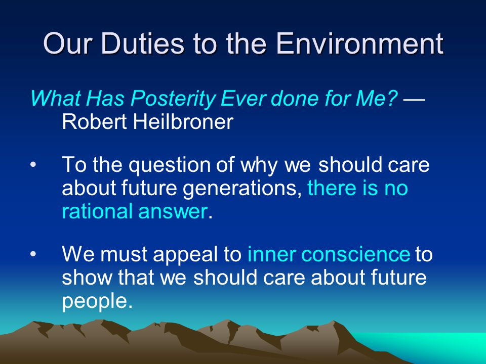 Our Duties to the Environment