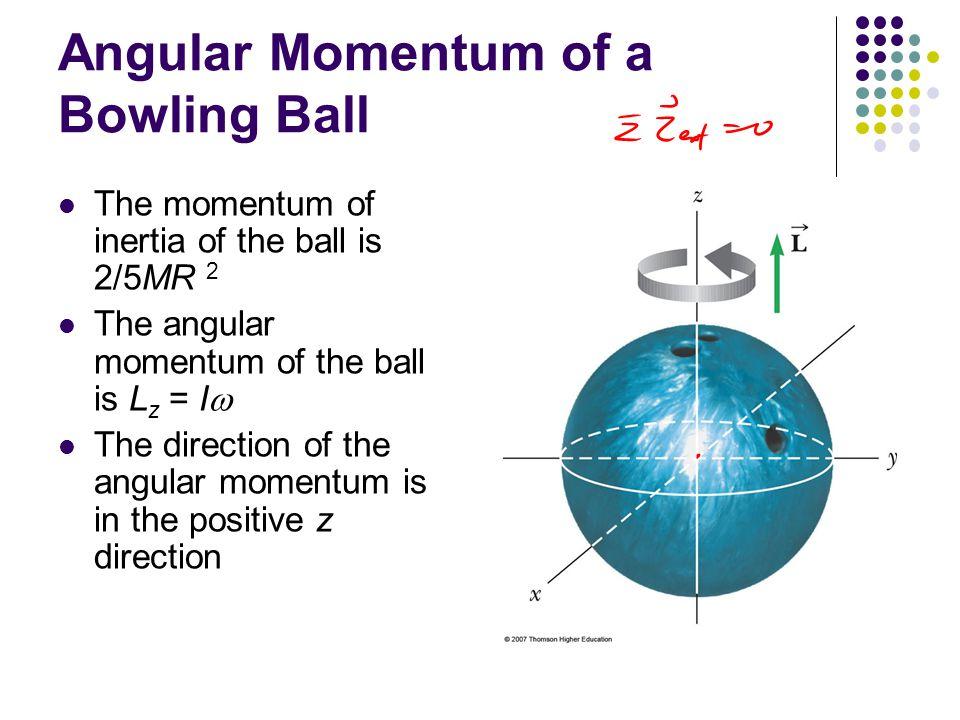 Angular Momentum of a Bowling Ball