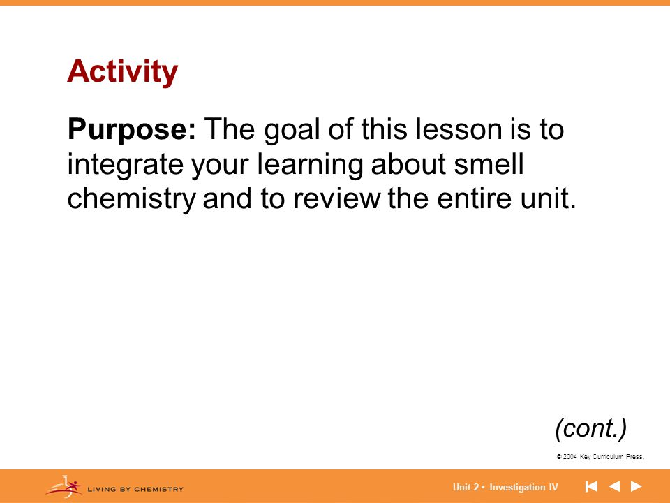 Activity Purpose: The goal of this lesson is to integrate your learning about smell chemistry and to review the entire unit.