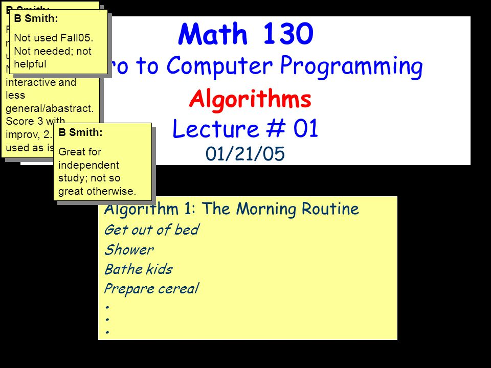Intro to Computer Programming Algorithms Lecture # 01 01/21/05
