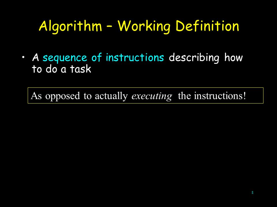 Algorithm – Working Definition
