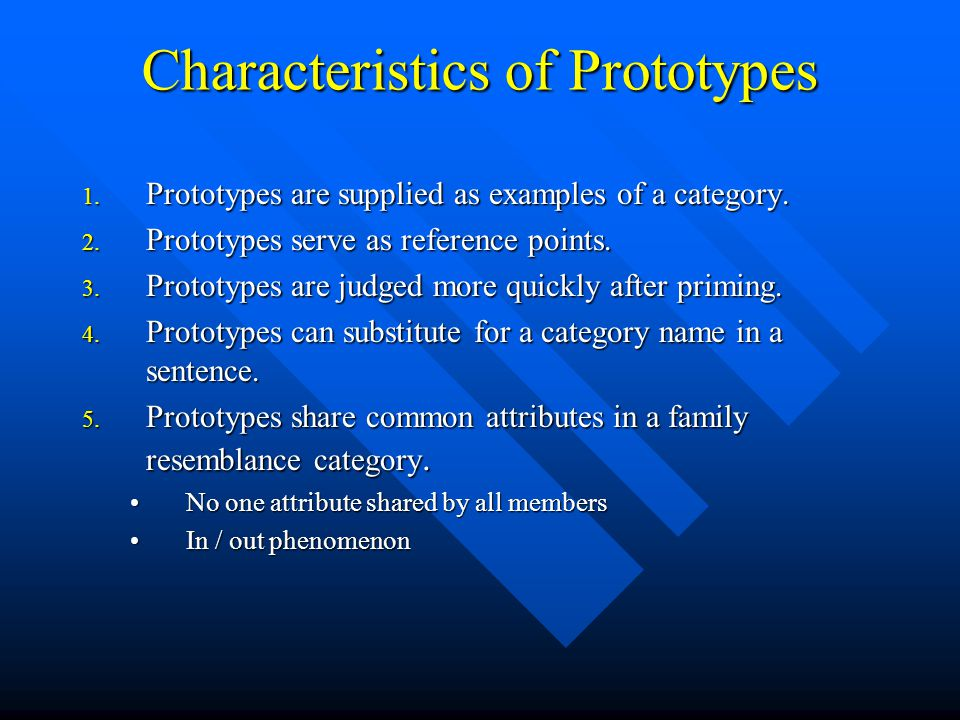 Characteristics of Prototypes