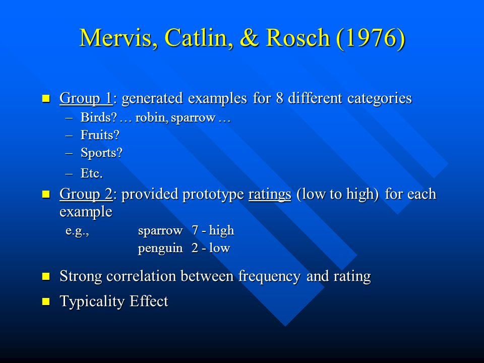 Mervis, Catlin, & Rosch (1976)