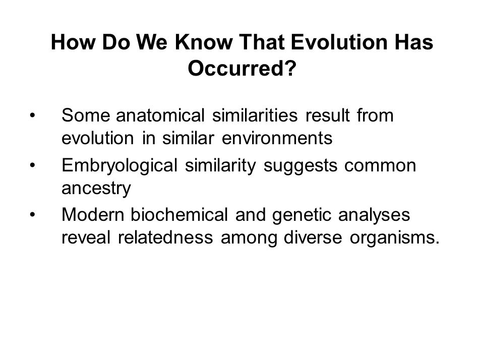 How Do We Know That Evolution Has Occurred
