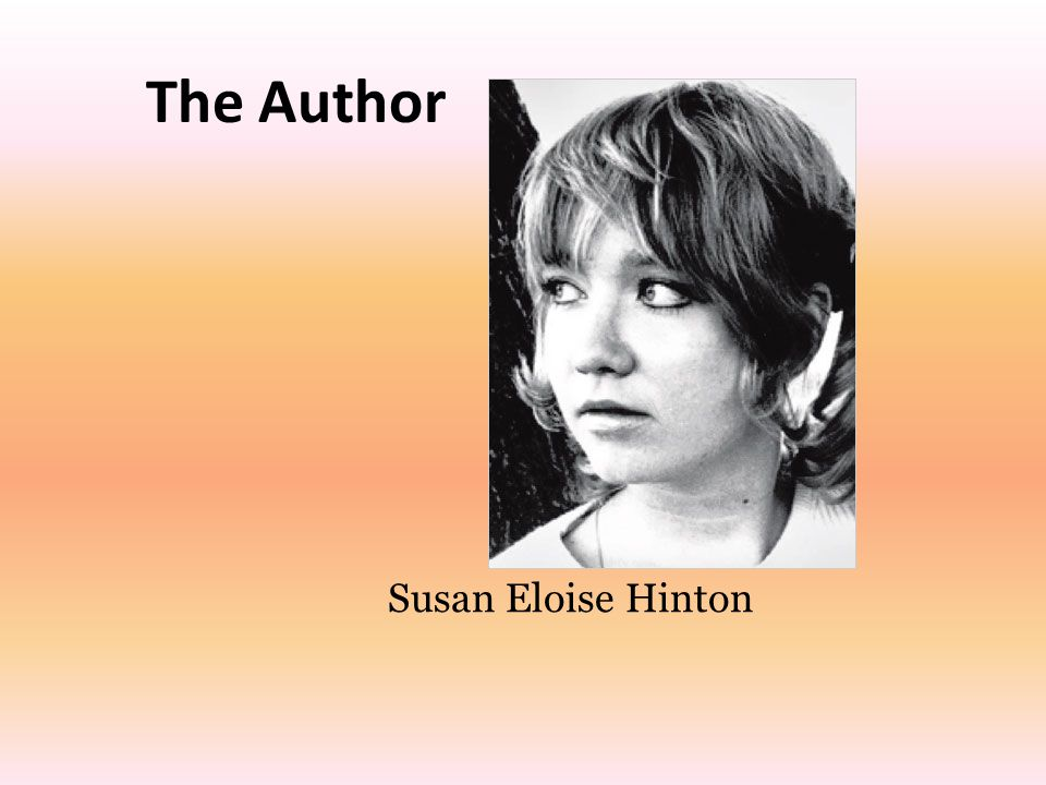 The Author Susan Eloise Hinton