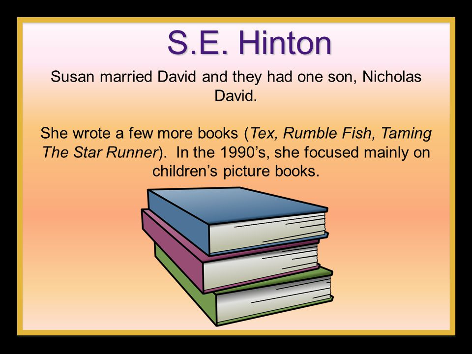 Susan married David and they had one son, Nicholas David.