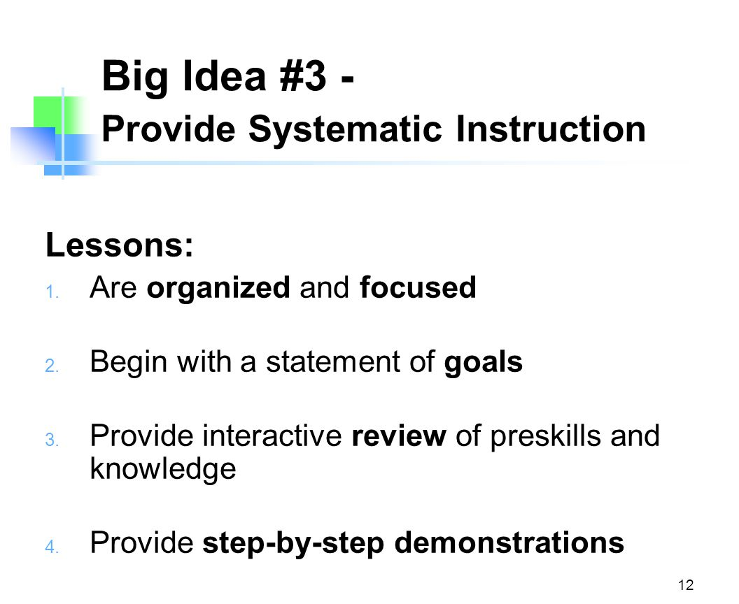 Big Idea #3 - Provide Systematic Instruction