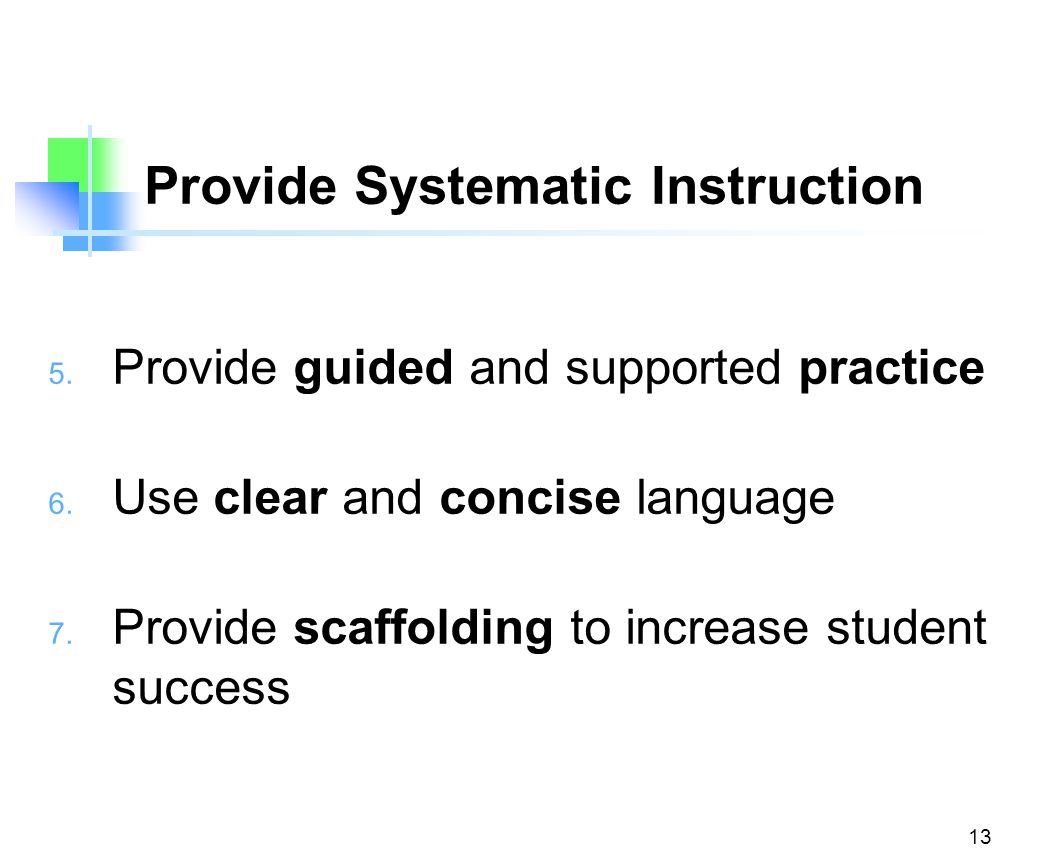 Provide Systematic Instruction