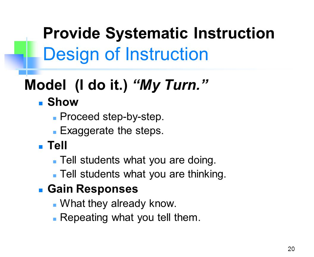 Provide Systematic Instruction Design of Instruction