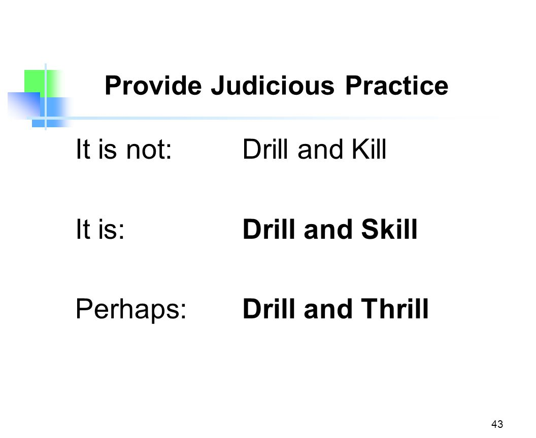 Provide Judicious Practice