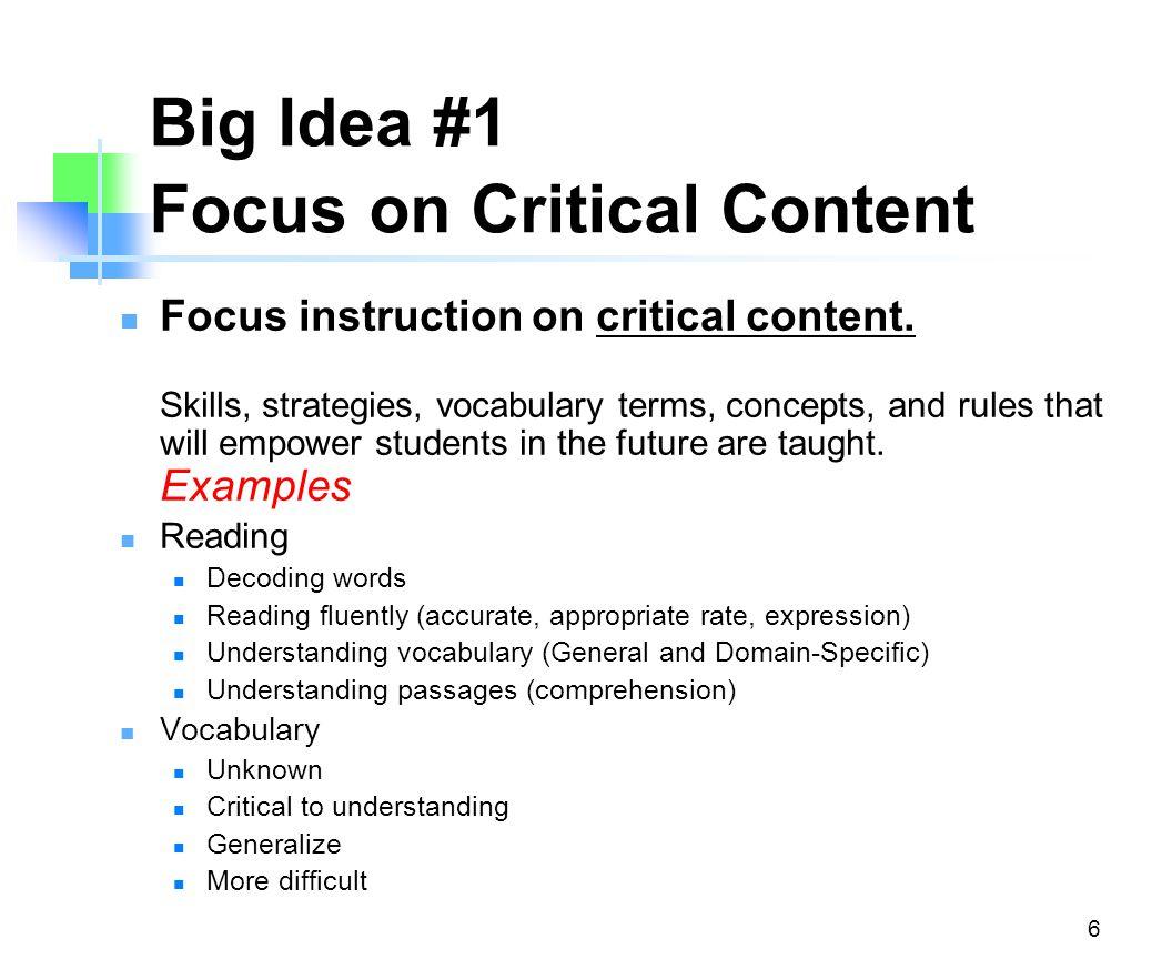Big Idea #1 Focus on Critical Content