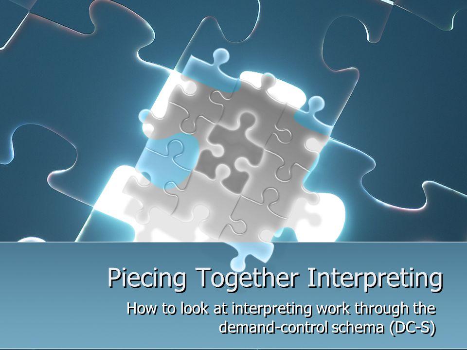Piecing Together Interpreting