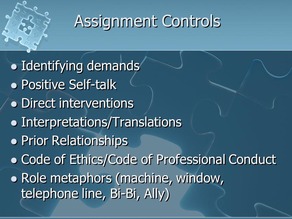 Assignment Controls Identifying demands Positive Self-talk