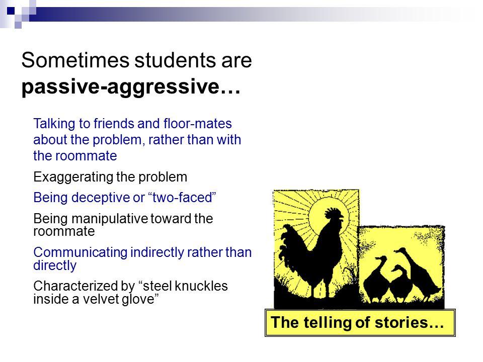 Sometimes students are passive-aggressive…
