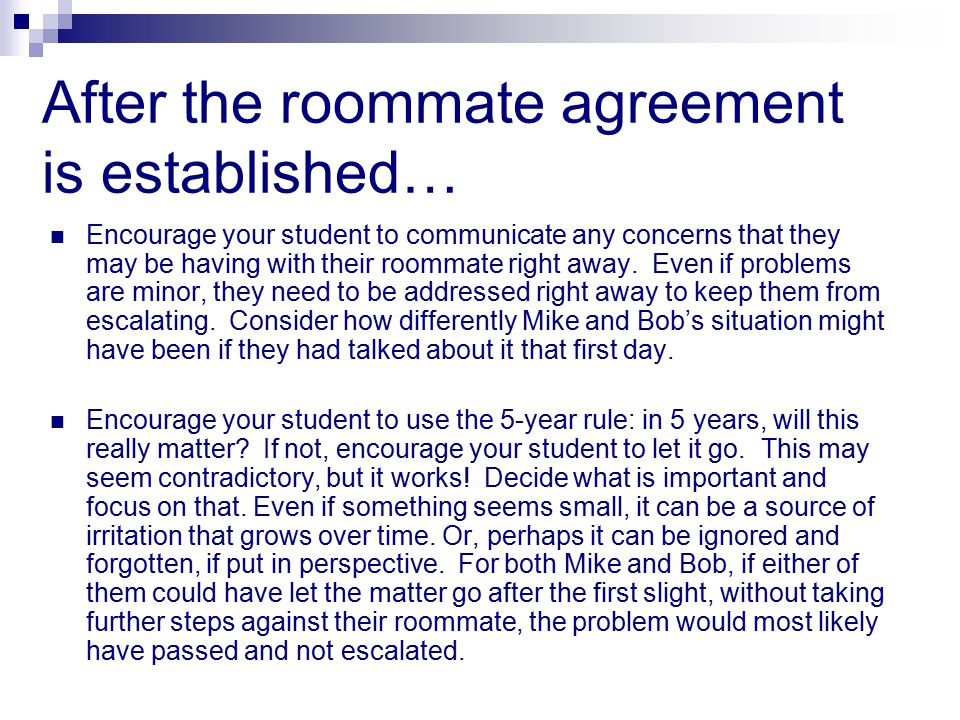 After the roommate agreement is established…
