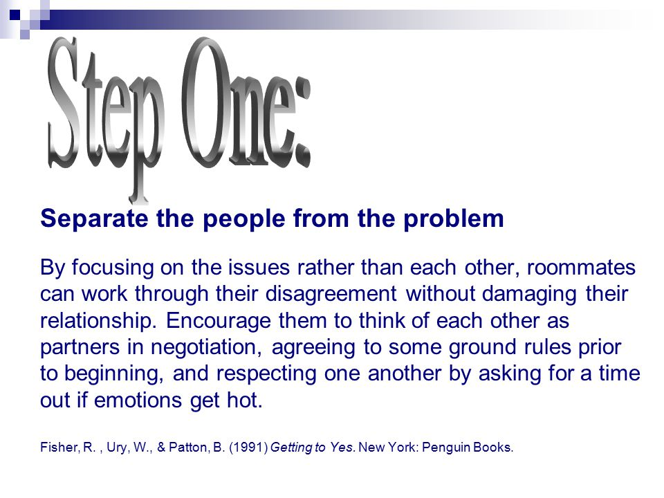 Step One: Separate the people from the problem