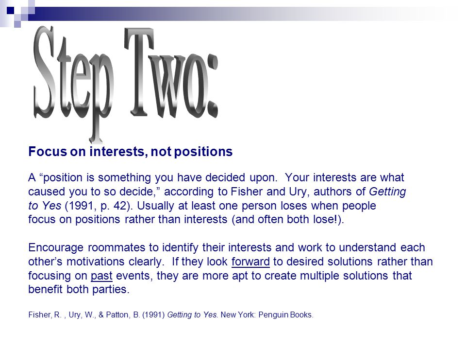 Step Two: Focus on interests, not positions