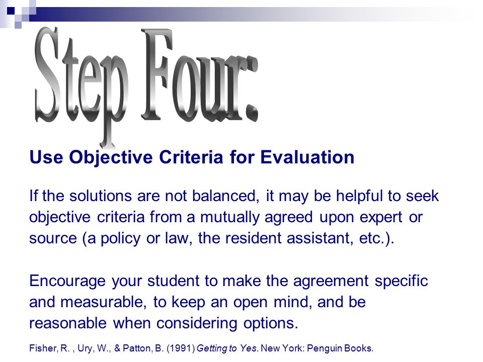 Step Four: Use Objective Criteria for Evaluation
