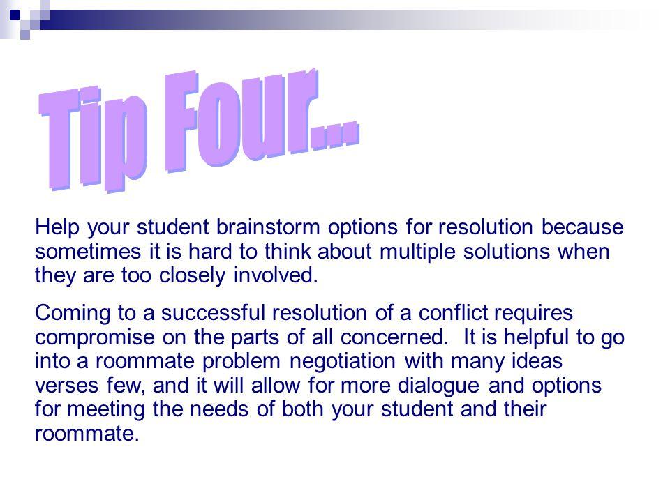 Tip Four... Negotiating Through Conflict
