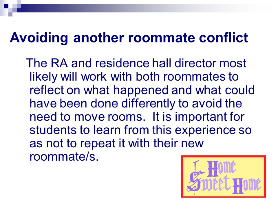 Avoiding another roommate conflict