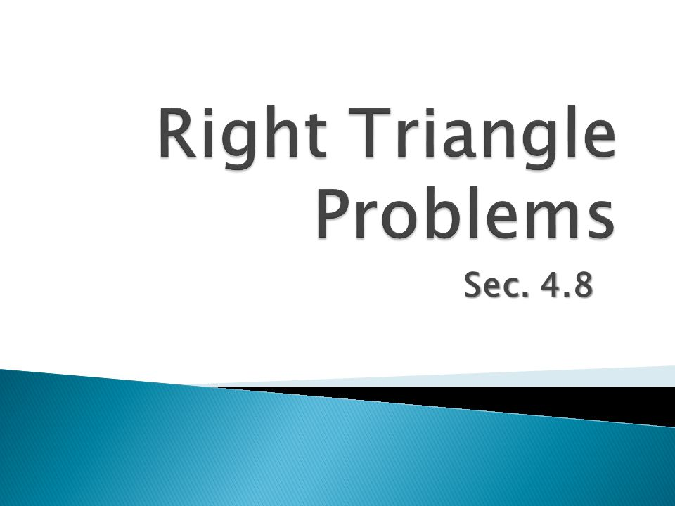 Right Triangle Problems