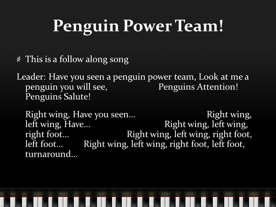 Penguin Power Team! This is a follow along song