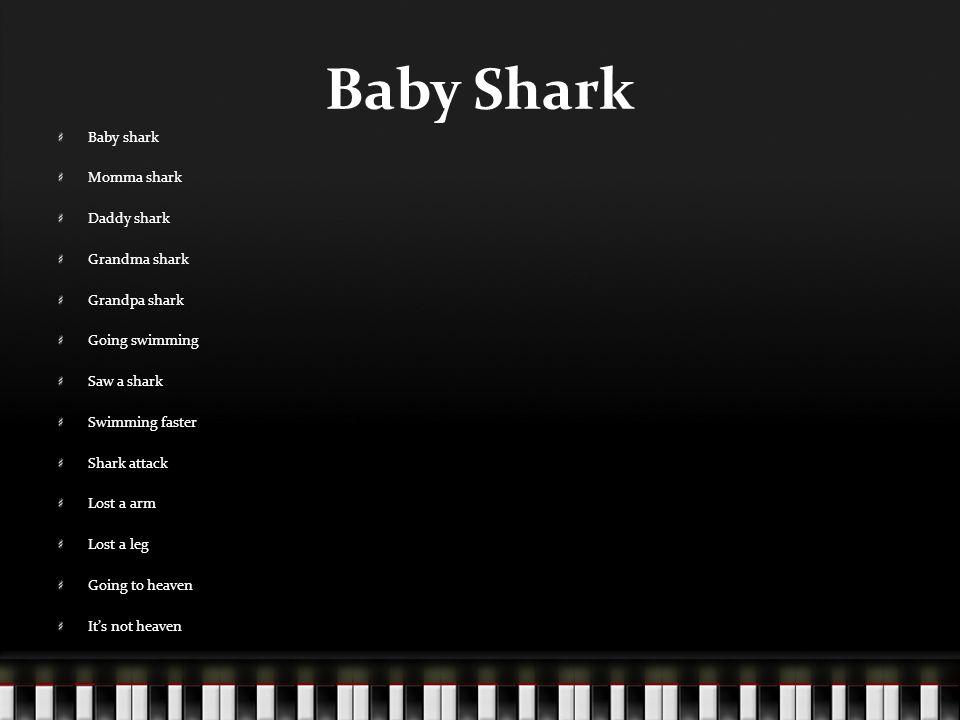 Baby Shark Baby shark Momma shark Daddy shark Grandma shark