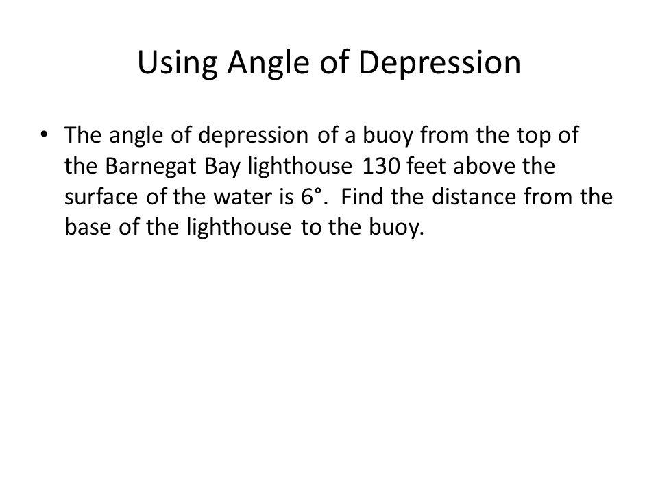 Using Angle of Depression