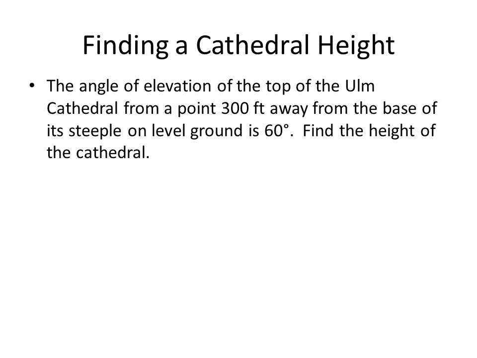 Finding a Cathedral Height