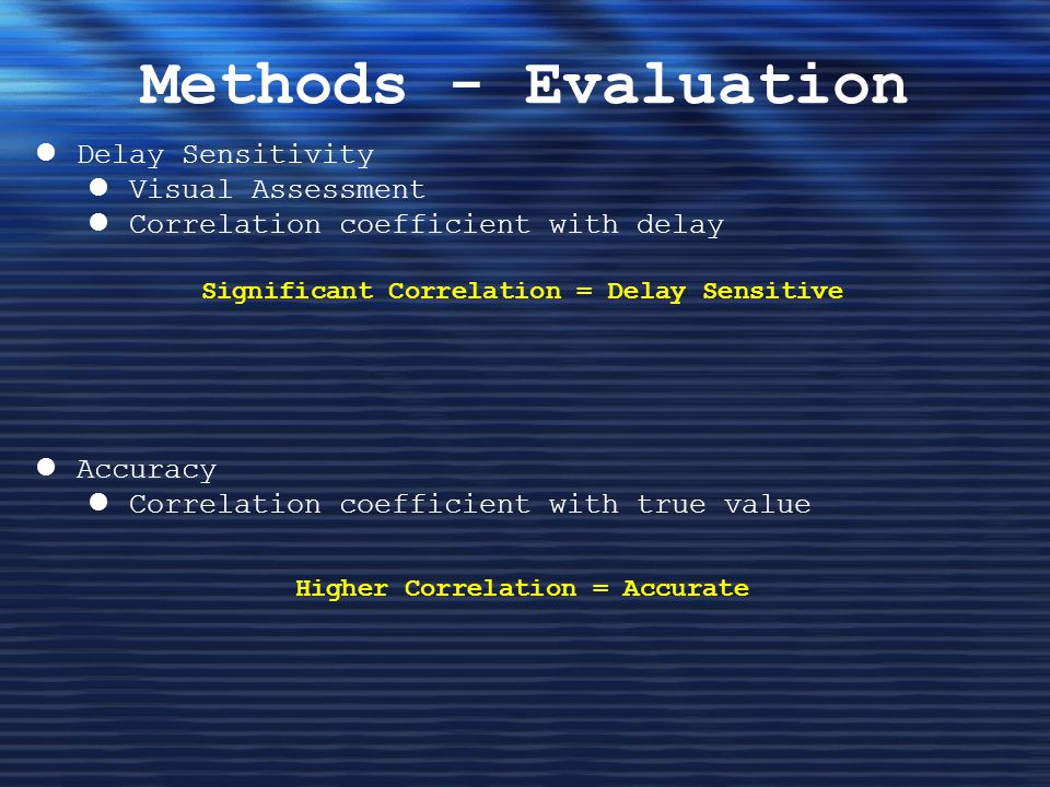Methods - Evaluation Delay Sensitivity Visual Assessment