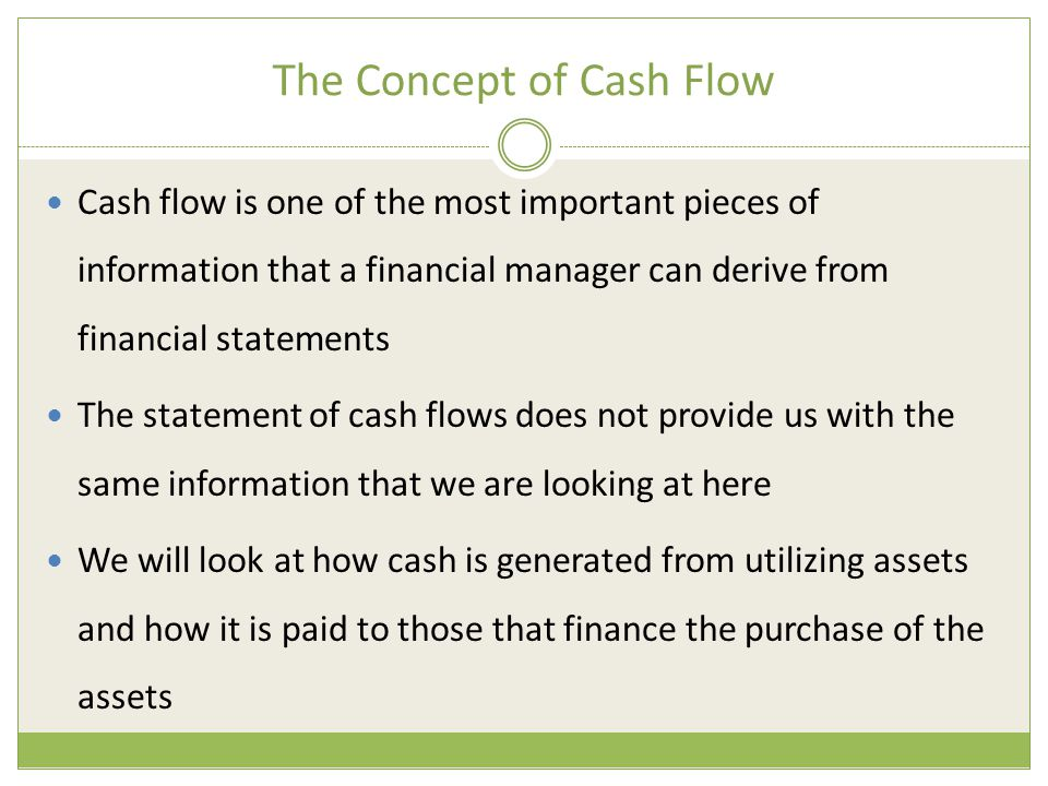 The Concept of Cash Flow