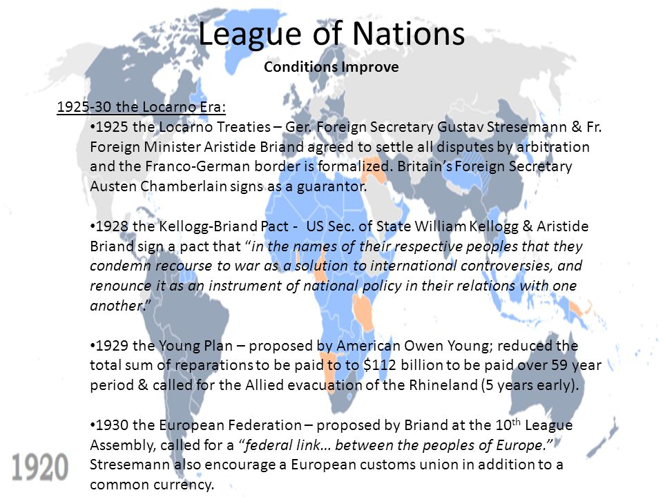 League of Nations Conditions Improve 1925-30 the Locarno Era: