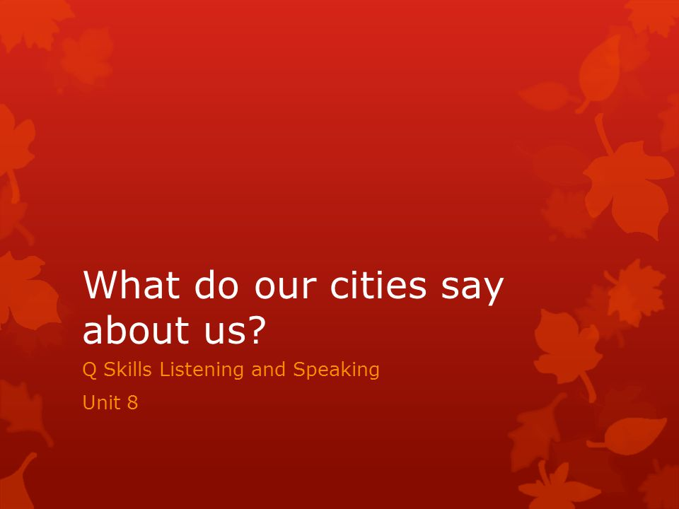 What do our cities say about us