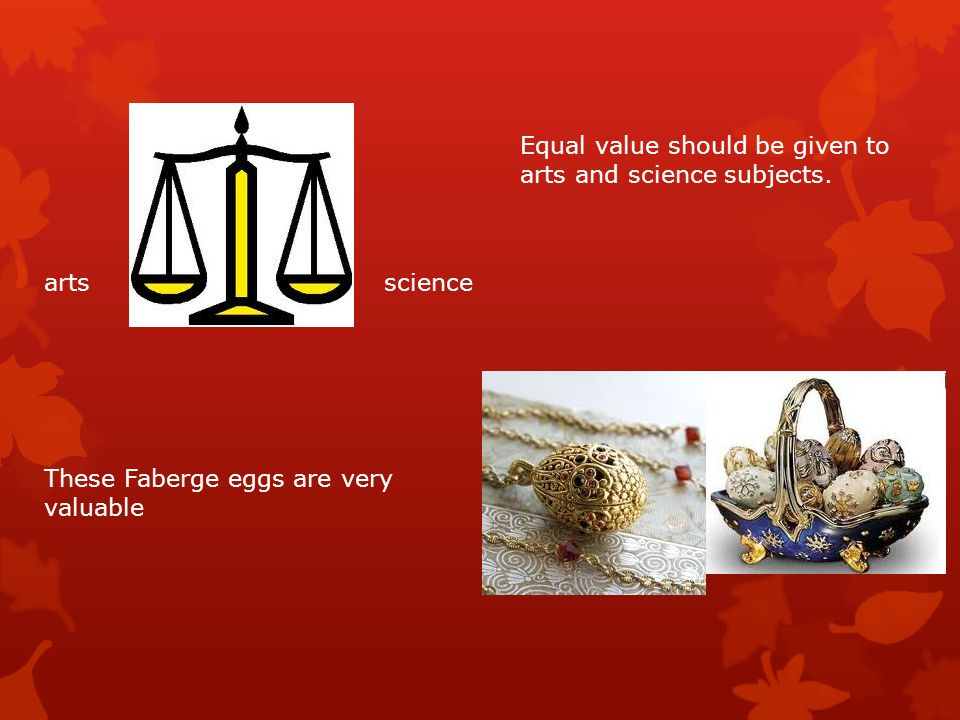 Equal value should be given to