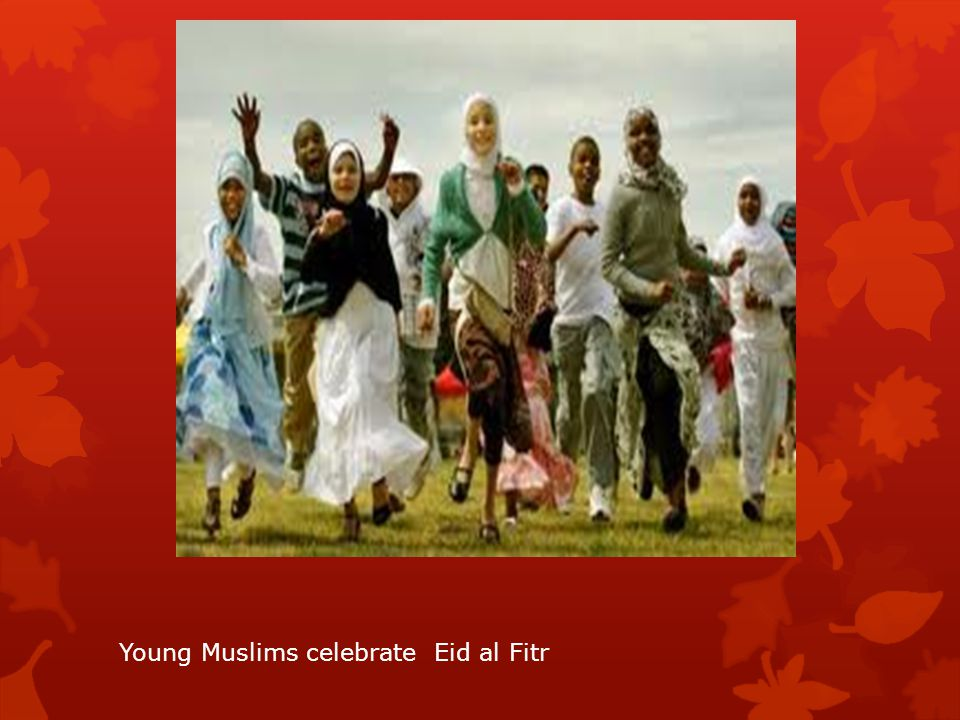 Young Muslims celebrate Eid al Fitr