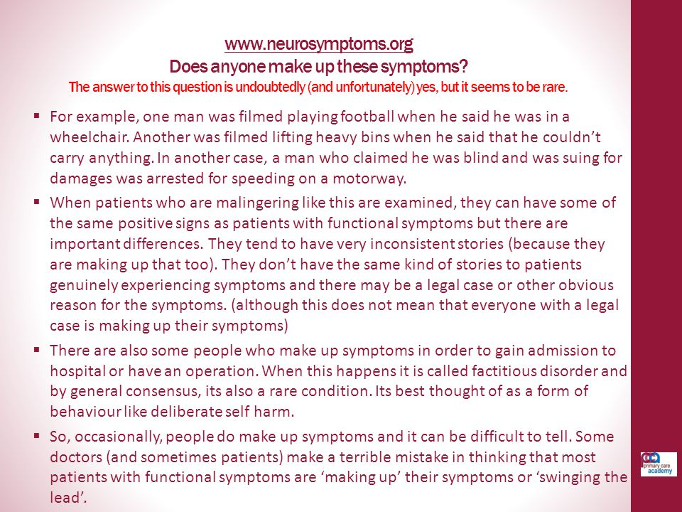 www. neurosymptoms. org Does anyone make up these symptoms