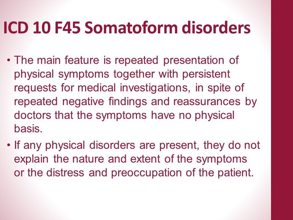ICD 10 F45 Somatoform disorders