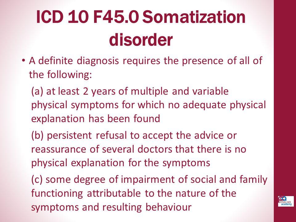 ICD 10 F45.0 Somatization disorder