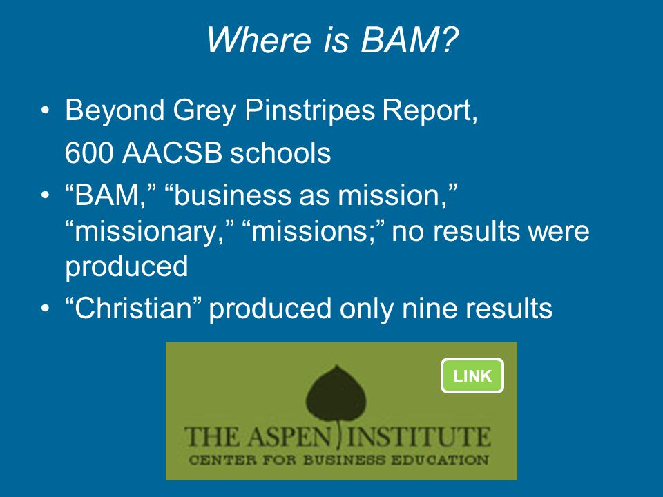 Where is BAM Beyond Grey Pinstripes Report, 600 AACSB schools