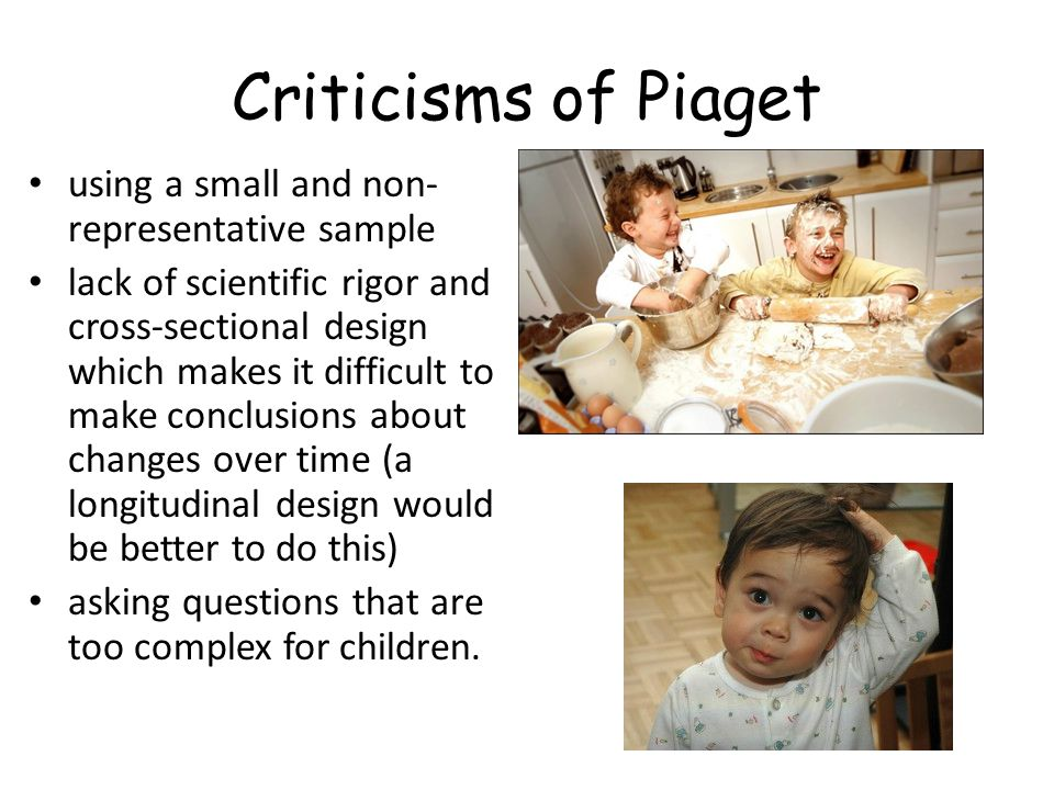 Criticisms of Piaget using a small and non-representative sample