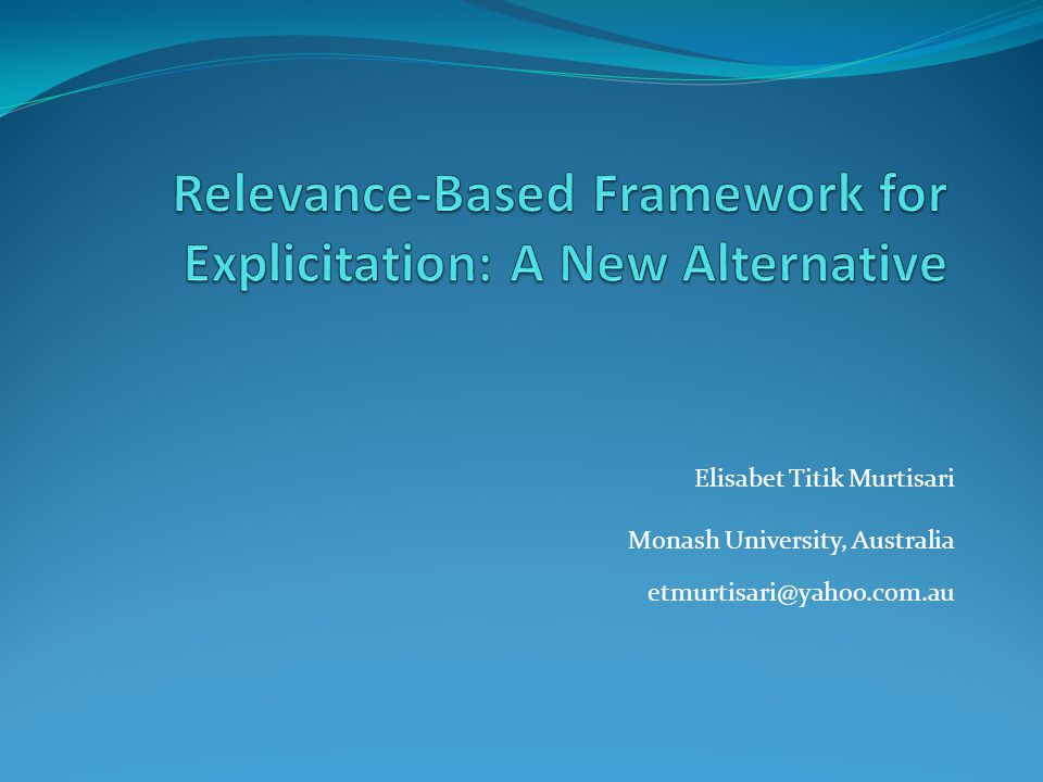 Relevance-Based Framework for Explicitation: A New Alternative