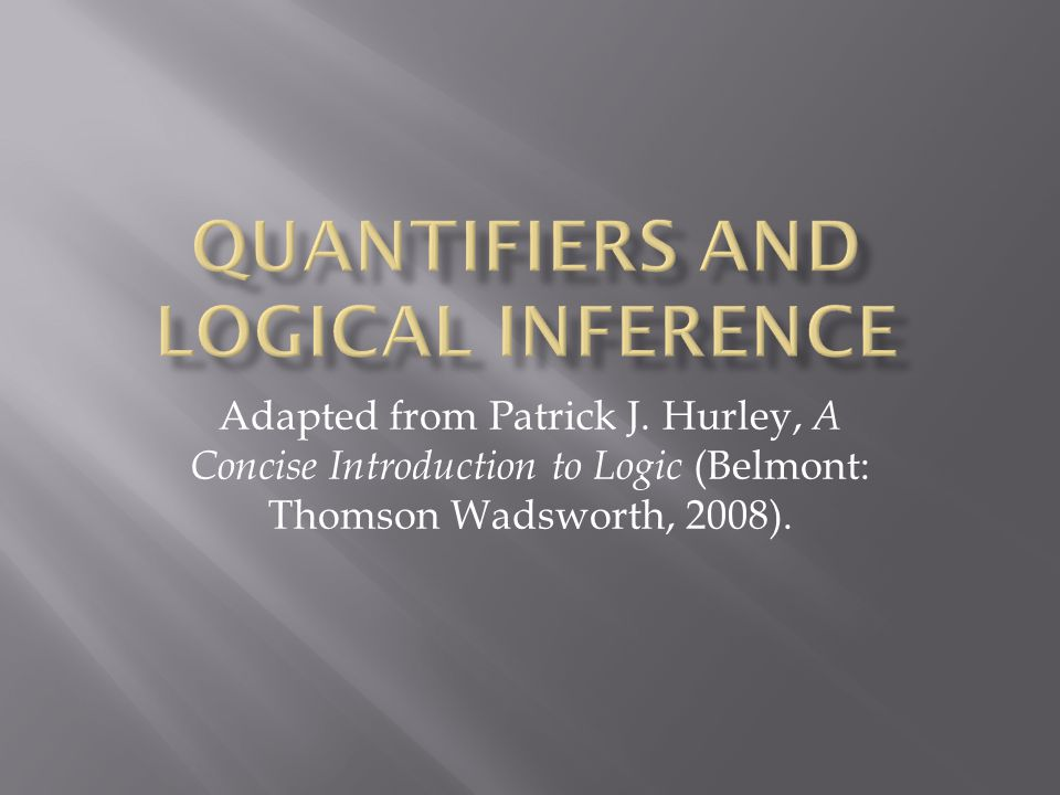 Quantifiers and logical inference