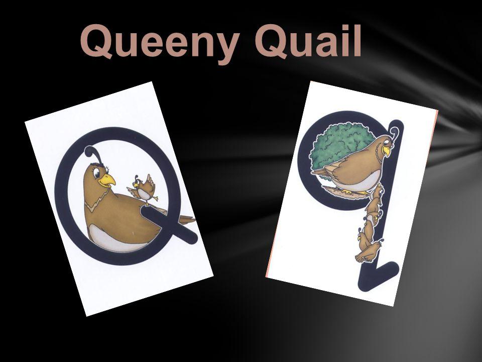 Queeny Quail