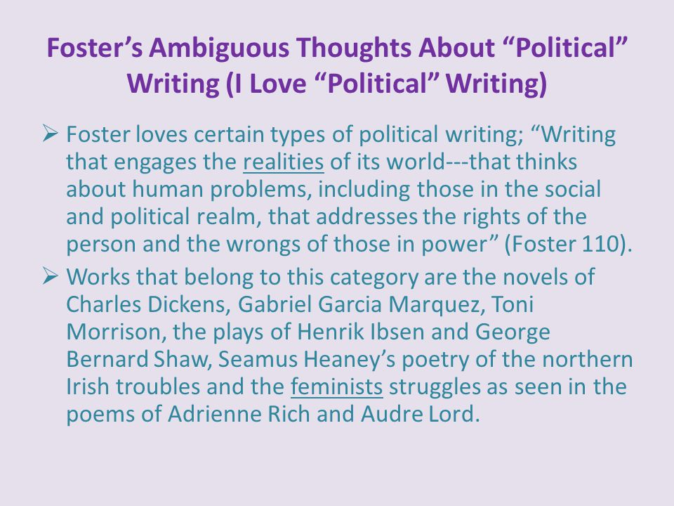 Foster's Ambiguous Thoughts About Political Writing (I Love Political Writing)