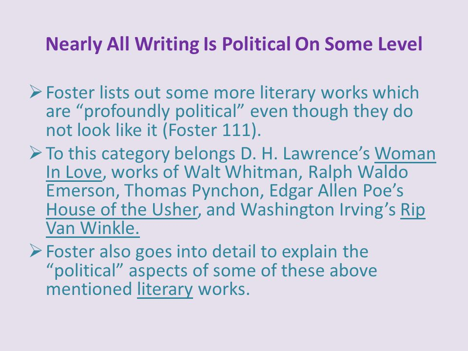 Nearly All Writing Is Political On Some Level