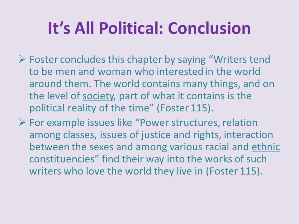 It's All Political: Conclusion